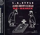 L.A. Style James Brown is dead (Re-Remix, 2 versions, #zyx6718) [Maxi-CD]