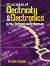Principles of Electricity & Electronics for the Automotive Technician by Chapma