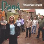The Road Less Traveled by Dan£ (CD, Oct-2003, Shanachie Records)