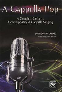 A Cappella Pop Complete Guide To Contemporary A Cappella Singing Music Book-afficher Le Titre D'origine