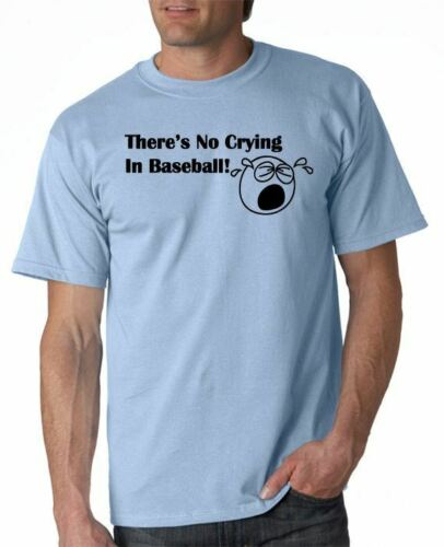 There/'s No Crying In Baseball T-shirt Movie Funny S-3XL