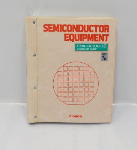 P8-2678 Canon Stepper FPA-3000 i5 Command Guide Operation Manual 4//E