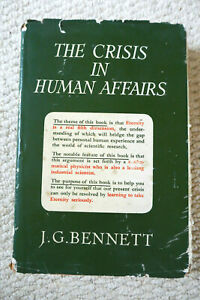 J-G-Bennett-THE-CRISIS-IN-HUMAN-AFFAIRS-First-Edition-1948-other-items