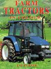 Farm Tractors in Colour by Liz Purser (Paperback, 1997)
