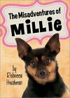 The Misadventures of Millie: Rodney & the Legendary Cricket Family Rescue by Rebecca Heishman (Paperback / softback, 2014)