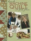 Learn to Machine Quilt with Pat Sloan by Pat Sloan and Leisure Arts Staff (2008, Paperback)