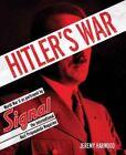 Hitler's War by Jeremy Harwood (Hardback, 2015)