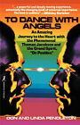 To Dance with Angels by Linda Pendleton, Don Pendleton (Paperback, 1997)