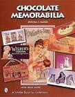 Chocolate Memorabilia by Donna S. Baker (Paperback, 2004)