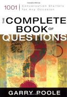 The Complete Book Of Questions: 1001 Conversation Starters For Any Occasion By on sale
