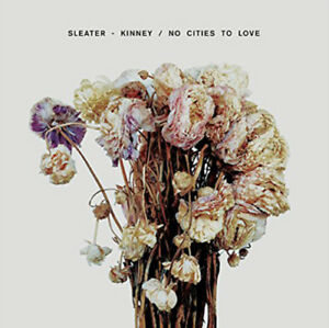 Sleater-Kinney-No-Cities-to-Love-VINYL-12-034-Album-2015-NEW-Great-Value