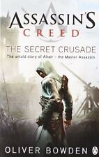 Assassin's Creed: The Secret Crusade,Oliver Bowden