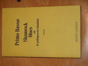 SHAMROCK-BLUES-OU-LE-PALIMPESTE-IRLANDAIS-DE-PRIMO-BASSO-DEDICACE-DE-L-039-AUTEUR
