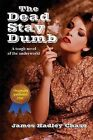 The Dead Stay Dumb by James Hadley Chase (Paperback / softback, 2013)