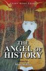 The Angel of History by Mark Wilson (Paperback / softback, 2013)