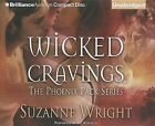 Wicked Cravings by Suzanne Wright (CD-Audio, 2013)