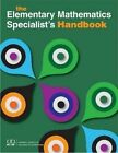 The Elementary Mathematics Specialist's Handbook by National Council of Teachers of Mathematics,U.S. (Paperback, 2013)