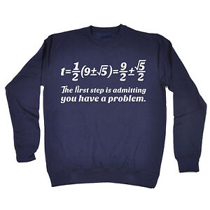 first step admitting have a problem sweatshirt geek maths funny gift