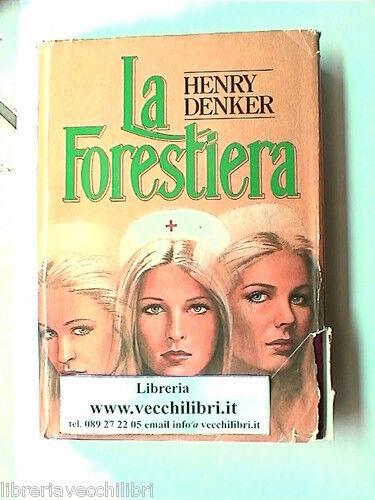 LA FORESTIERA ROMANZO DI HENRY DENKER CDE MEDICINA