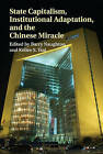 State Capitalism, Institutional Adaptation, and the Chinese Miracle by Cambridge University Press (Hardback, 2015)