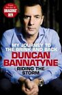 Riding the Storm by Duncan Bannatyne (Paperback, 2014)