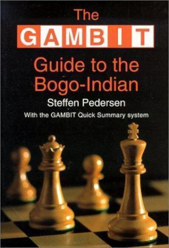 Gambit Guide to the Bogo-Indian (Gambit Chess), Pedersen, Steffen, Good Book