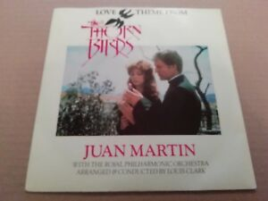 LOVE-THEME-FROM-THE-THORN-BIRDS-JUAN-MARTIN-7-034-SINGLE-EXCELLENT-P-S-1984