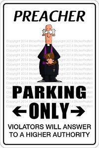 Metal-Sign-Preacher-Parking-Only-8-x-12-Aluminum-NS-493