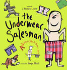 The Underwear Salesman: And Other Jobs for Better or Verse by J Patrick Lewis (Hardback, 2009)