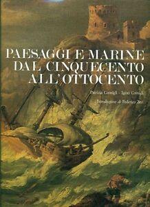 CONSIGLI-Patrizia-CONSIGLI-Igino-Paesaggi-e-marine-dal-Cinquecento-all-039-Ottocent