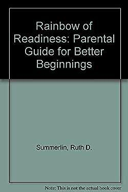 Rainbow of Readiness : Parental Guide for Better Beginnings-ExLibrary