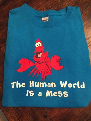 New Sebastian Disney Little Mermaid Human World Is A Mess Shirt Adult Or Youth