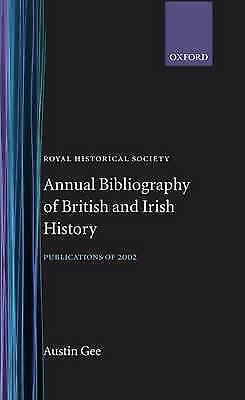 Royal Historical Society Annual Bibliography of British and Irish History: Publ