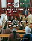 Confiscation Act and Pardon and Oblivion Act of North Carolina (1776-1812) by Stewart Dunaway (Paperback, 2015)