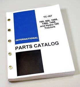 INTERNATIONAL IH 766 966 1066 1466 1468 HYDRO 100 TRACTORS PARTS MANUAL  CATALOG | eBay
