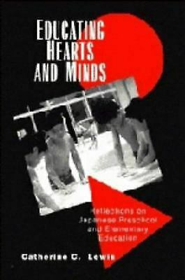 Educating Hearts and Minds : Rethinking the Roots of Japanese Educational Achiev