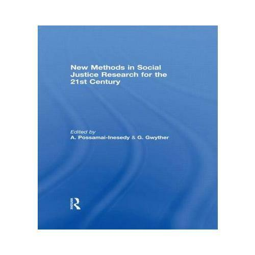 New Methods in Social Justice Research for the Twenty-First Century by Alphia...