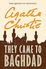 They Came to Baghdad by Agatha Christie (Paperback / softback, 2011)