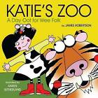 Katie's Zoo: A Day Oot for Wee Folk by James Robertson (Board book, 2010)