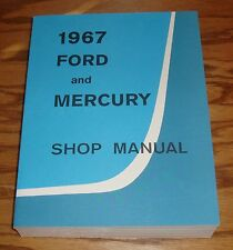 1967 Ford and Mercury Shop Service Manual 67 Big Car LTD Galaxie Monterey Wagons