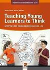 Teaching Young Learners to Think von Herbert Puchta und Marion Williams (2011, Kunststoffeinband)