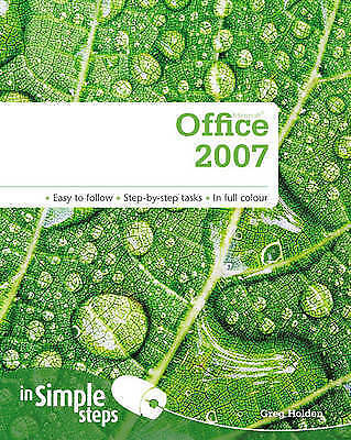 1 of 1 - Holden, Mr Greg, Microsoft Office 2007 In Simple Steps, Very Good Book