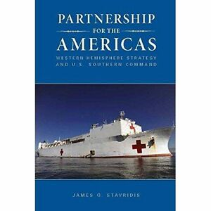 Partnership-for-the-Americas-Western-Hemisphere-Strategy-and-U-S-Southern-C