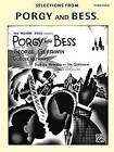 Selections from Porgy and Bess by Alfred Publishing Co., Inc. (Paperback / softback, 1994)