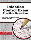 Infection Control Exam Practice Questions: Danb Practice Tests and Review for the Infection Control Exam by Mometrix Media LLC (Paperback / softback, 2015)