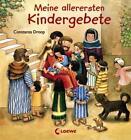 Meine allerersten Kindergebete von Constanza Droop (2011, Gebundene Ausgabe)