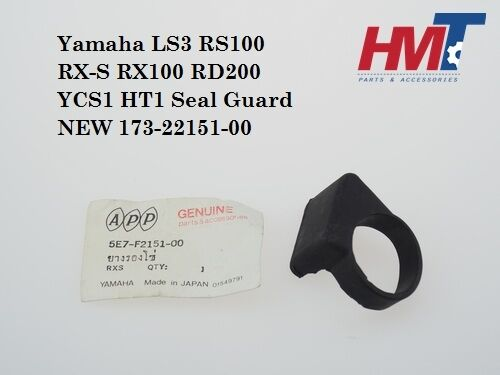 Yamaha LS3 RS100 RX-S RX100 RD200 YCS1 HT1 Chain Seal Guard 173-22151-00 NEW APP