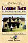 Looking Back: The Final Tale of Life on the Prairie by Linda K Hubalek (Paperback / softback, 1994)