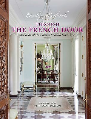 THROUGH THE FRENCH DOOR: ROMANTI