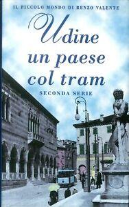 Udine-un-paese-col-tram-Seconda-serie-E-m-v